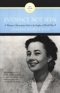 Evidence Not Seen: A Woman's Miraculous Faith in the Jungles of World War II - highly recommended by Pastor Mike